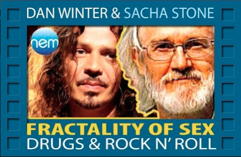 Fractality of Sex Drugs & Rock n' Roll, Dan Winter – Face to Face with Sacha Stone