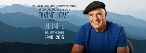 In Loving Memory of Dr. Wayne W. Dyer (1940 – 2015)