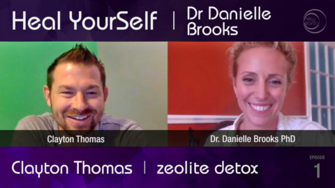 Heal YourSelf – Zeolite Detox with Clayton Thomas