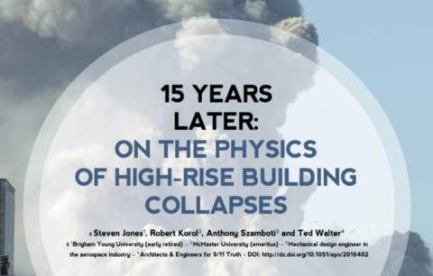 "Physicists & Engineers Publish Another 9/11 Study: All THREE Buildings Were ""Destroyed By Controlled Demolition"""